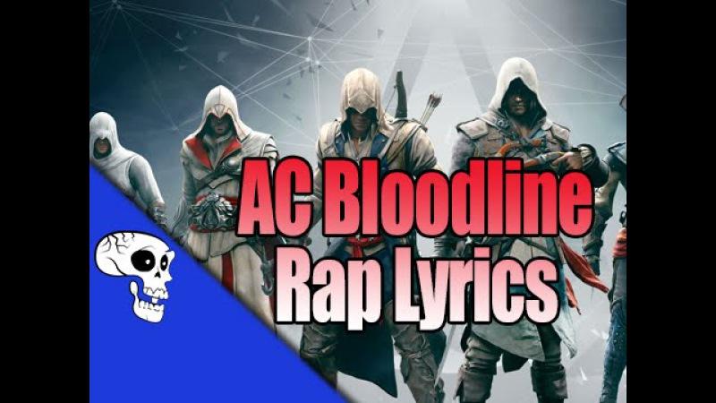 Assassin's Creed Bloodline Rap | Lyric Video | by JT Machinima