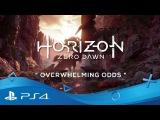Horizon Zero Dawn  Overwhelming Odds  PS4