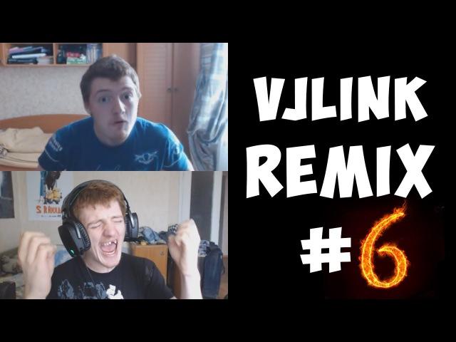 VJLink - Remix Compilation 6