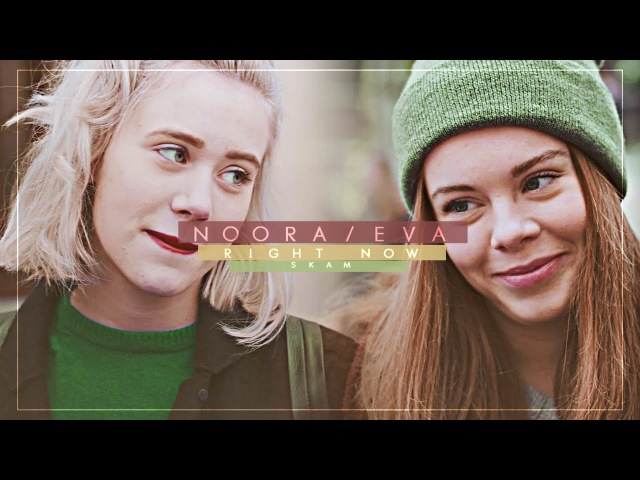 Noora eva [right now]