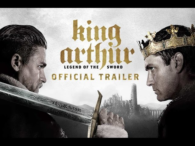 Меч короля Артура / Король Артур: Рыцари Круглого Стола / King Arthur: Legend of the Sword 2017 Final Trailer