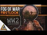 Fog Of War  A Very Promising WW2 Shooter! Pre-Alpha Gameplay