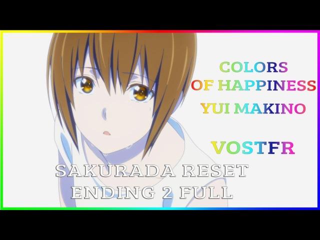 [Sakurada Reset VOSTFR] Colors of Happiness - Yui Makino