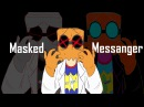 Masked Messenger Meme Ft. Dr. Flug Epilepsy Warning