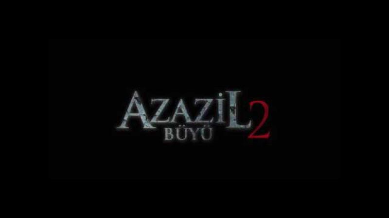 BÜYÜ 2 AZAZİL '' Sinema Filmi FRAGMAN Yönetmen Mustafa Özen