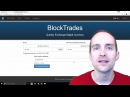 Blocktrades Tutorial for Instant Cryptocurrency Exchanges with Bitcoin Ether Steem and Litecoin