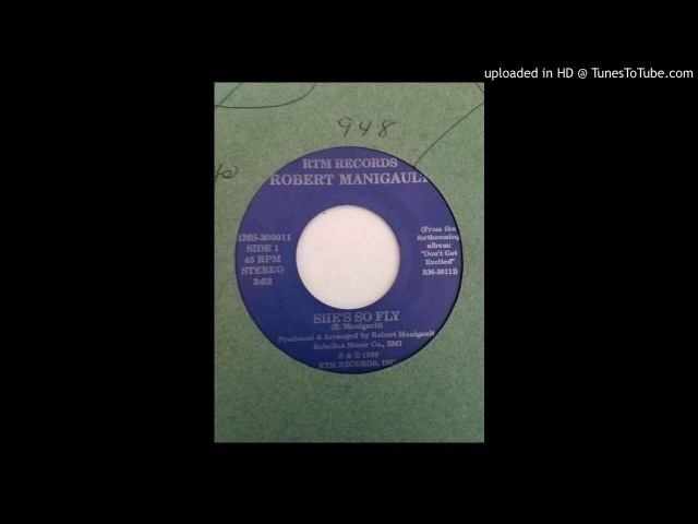 Robert Manigault - Shes So Fly