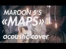 SAVITSKY Maps Maroon 5 acoustic cover