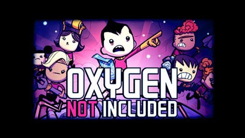 Игра от подписчика - Oxygen Not Included