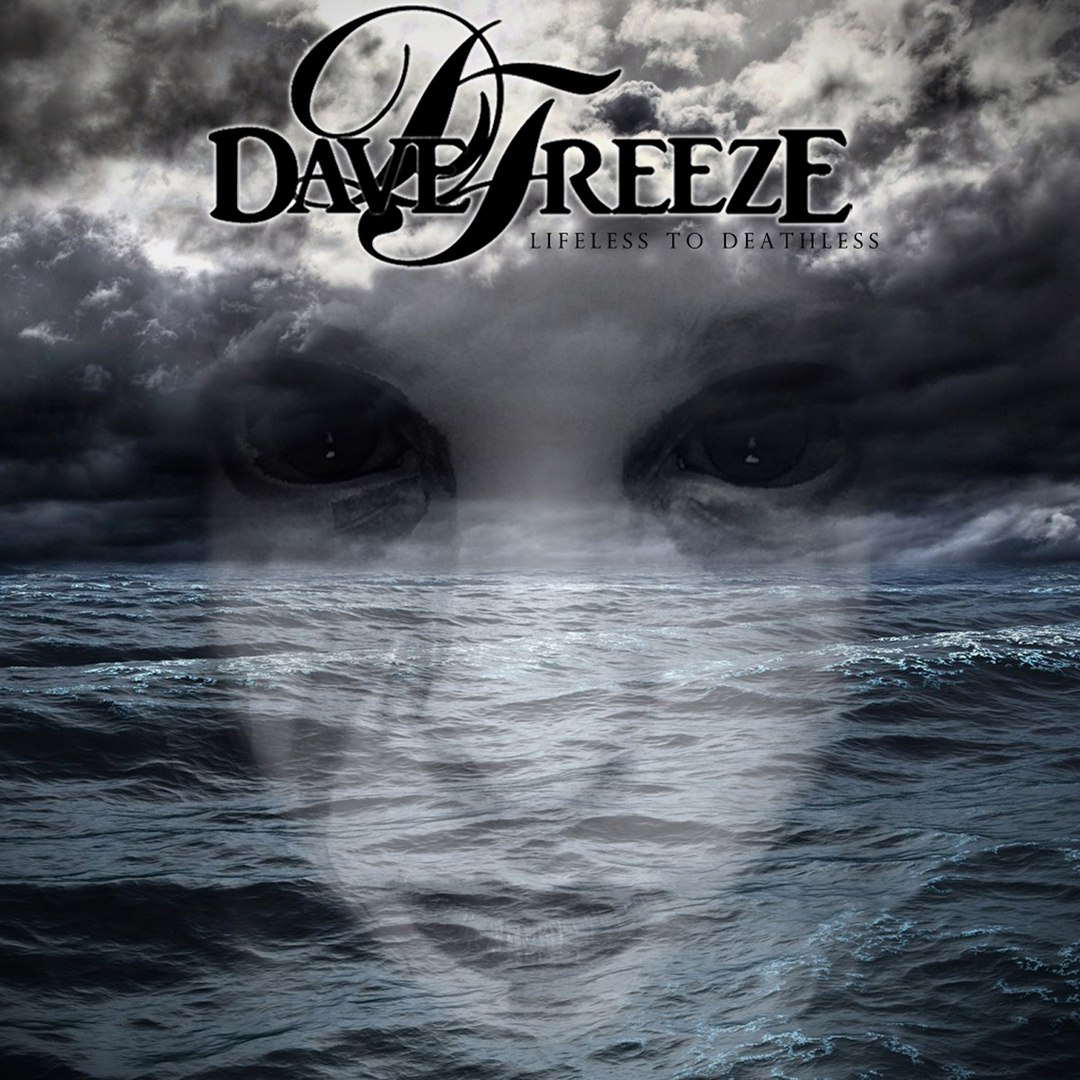 Davefreeze - Lifeless To Deathless (2017)