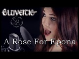 Eluveitie - A Rose for Epona (Cover by Alina Lesnik)