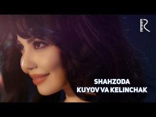 Shahzoda - Kuyov va kelinchak