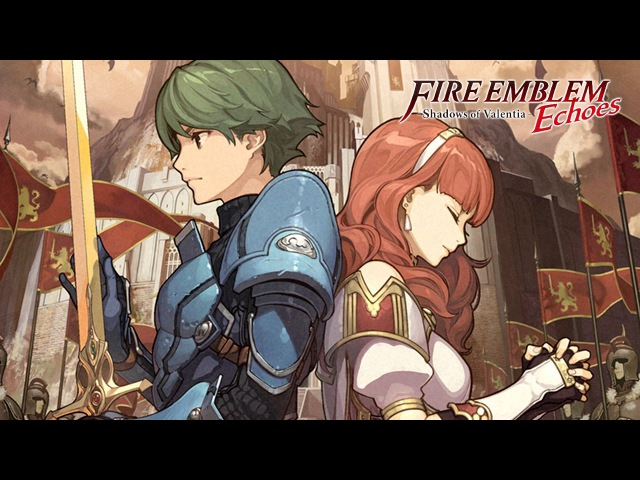 Music Fire Emblem Echoes Shadows of Valentia ► Fate ║Extended║