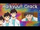 The Best of Haikyuu!! Crack