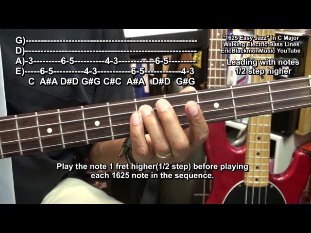 How To Play Amazingly Easy 1625 Jazz Walking Bass Guitar Jazz Lines Riffs EricBlackmonGuitar