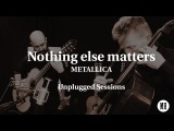 Metallica - Nothing else matters MOZART HEROES Unplugged #MHups1