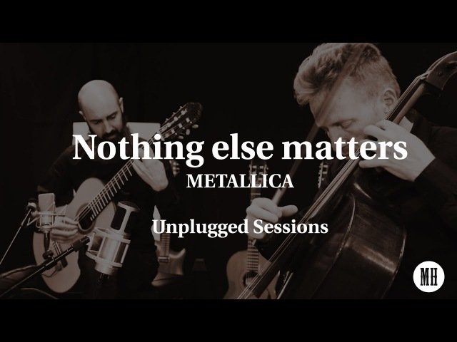Metallica - Nothing else matters : MOZART HEROES Unplugged MHups1