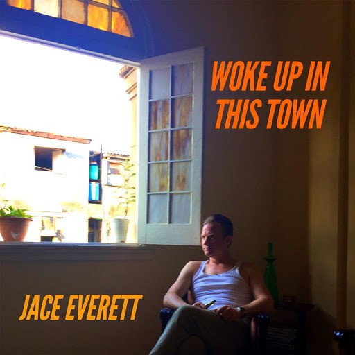 Jace Everett альбом Woke up in This Town