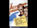 The Accusing Finger (1936) Paul Kelly, Robert Cummings, Marsha Hunt