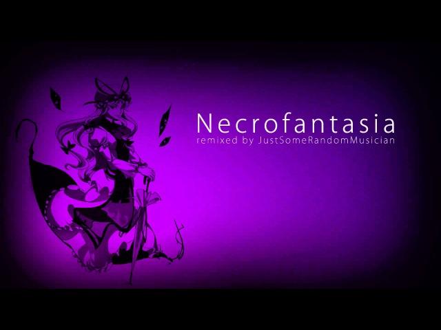 JustSomeRandomMusician - Necrofantasia (Dubstep Remix)
