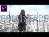 Adobe Premiere Pro COLOR to Black &amp White Fade Effect (CC 2017 Tutorial) (Justin Bieber 2U Video)