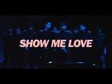Show Me Love - Sam Feldt (DANCE VIDEO)