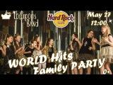 Концерт для ДЕТЕЙ  Concert for CHILDREN in Hard Rock Cafe. May 27, 12-00