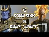 Marvel Future Fight T2 Robbie Reyes VS Infinity Thanos