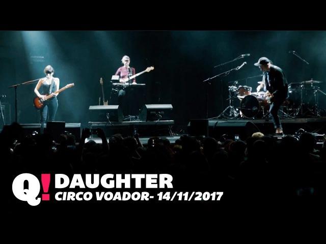 Daughter no Rio (Circo Voador, 2017)
