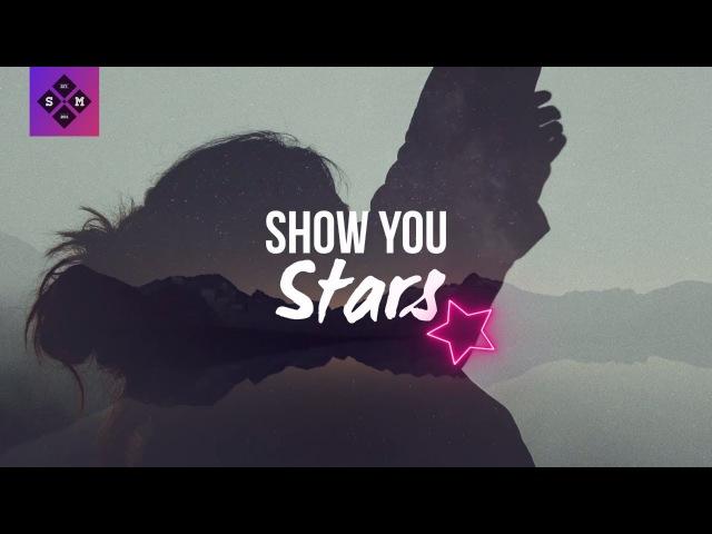 Sistek - Show You Stars (feat. Tudor)