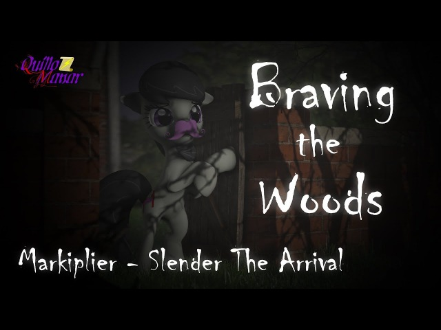 [SFM Ponies] Braving The Woods (Markiplier Let's Play Animation)