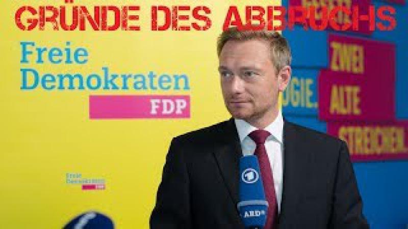 Lindner und Kubicki - Warum die FDP die Verhandlungen abgebrochen hat !