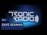 Tronic Podcast 266 with Dave Seaman