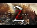 World War Z 2 Official Trailer #2 (2017) Teaser Trailer
