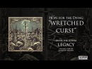 Hope for the Dying - Legacy - Wretched Curse