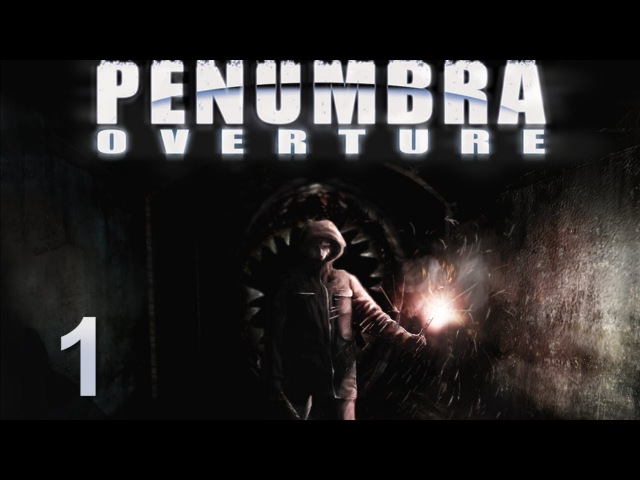 Penumbra Overture прохождение с Карном Часть 1