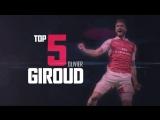 ТОП 5 лучших голов Оливье Жиру за Арсенал