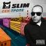 Slim centr