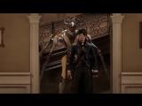 Dishonored 2 - Кинематографичный трейлер.