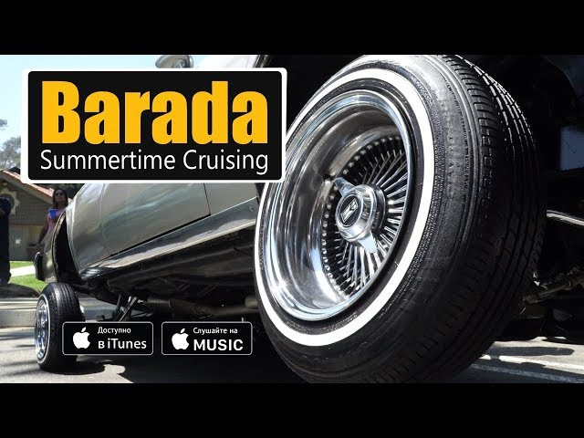 Barada feat. Lyrik - Summertime Cruising (2017)