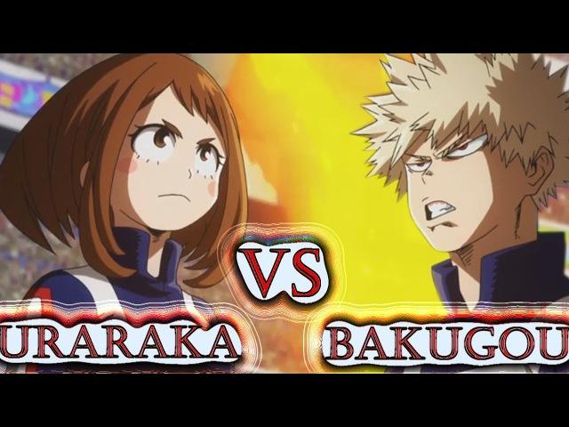 Boku no Hero Academia Season 2 「 AMV 」- Bakugou Vs Uraraka