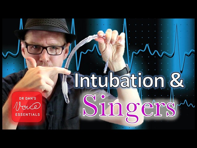 Singers and Surgery | General Anesthesia and Intubation | DrDan 🎤
