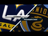 Highlights LA Galaxy vs. Philadelphia Union  April 29, 2017