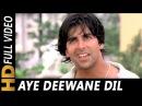 Aye Deewane Dil Kardi Kya Mushkil Kumar Sanu Alka Yagnik Tarazu 1997 Songs Akshay Kumar