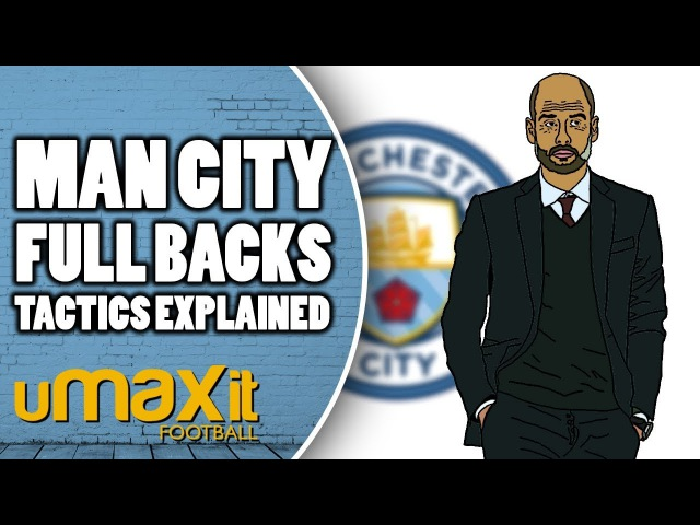 Tactics Explained Why Did Man City Spend So Much On Fullbacks