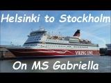 Helsinki to Stockholm ferry trip on Gabriella