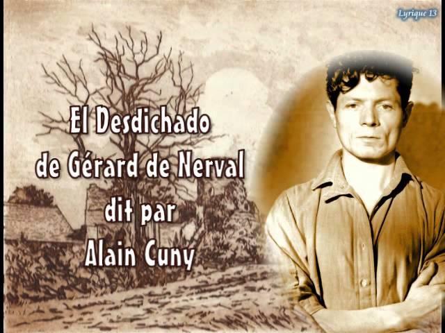 Alain Cuny El Desdichado Gérard de Nerval