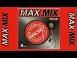 MAX MIX Volumen 1 (MAX MUSIC MEXICO)  Artistas Varios (Full Album)