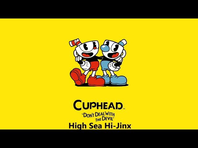 Cuphead OST - High Seas Hi-Jinx