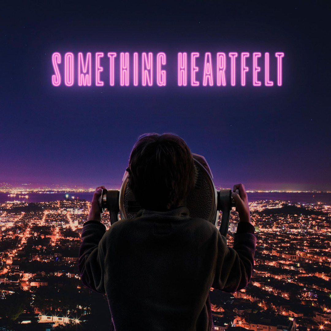 Something Heartfelt - Something Heartfelt [EP] (2017)